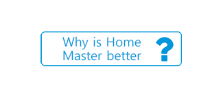 Why is Home Master Better?