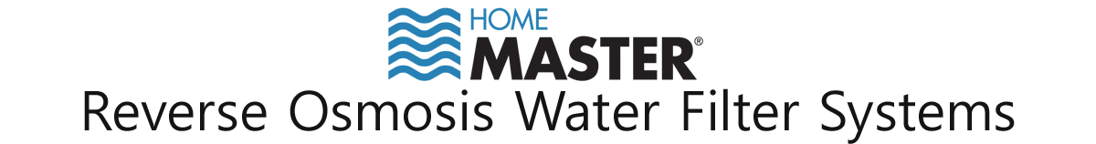 Home Master Home Master Reverse Osmosis Water Filter Systems